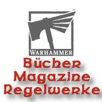 Warhammer: Bücher Magazine Regelwerke