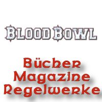 Blood Bowl: Bücher, Magazine, Regelwerke