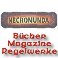 Necromunda: Bücher Magazine Regelwerke