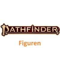 Pathfinder Battles Figuren