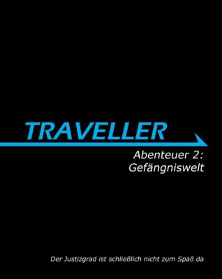 Traveller: Abenteuer 2 - Gefängniswelt (DE)