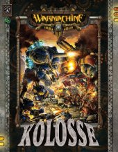 Warmachine: Kolosse (Hardcover dt.)