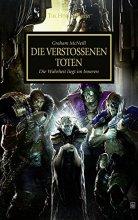 The Horus Heresy 17 - Die verstoßenen Toten - Die...