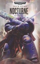 Warhammer 40.000 - Nocturne - Die Feuerband Reihe