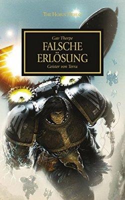 The Horus Heresy 18 - Falsche Erlösung - Die Geister Terras