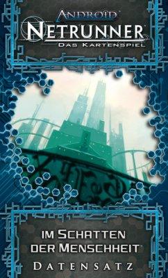 Android Netrunner LCG: Im Schatten der Menschheit Data Pack 5 (DE)