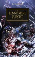 The Horus Heresy 19 - Kenne keine Furcht - Die Schlacht...