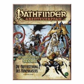 Pathfinder 1. Edition: Abenteuerpfad - Der zerbrochene Stern - Die Auferstehung des Runenkaisers 6/6 (DE)
