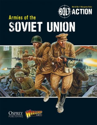 Bolt Action - Armies of the Soviet Union (Softcover) (EN)