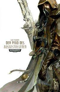 Warhammer 40.000 - Der Pfad des Ausgestoßenen