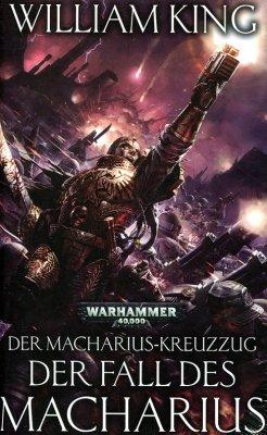 Warhammer 40.000 - Der Macharius-Kreuzzug 3 - Der Fall des Macharius (HC) (DE)