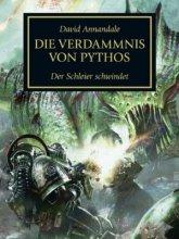 The Horus Heresy 31 - Die Verdammnis von Pythos - Der...