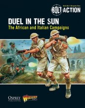Bolt Action - Duel in the Sun: THe African and Italian...