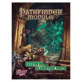 Pathfinder 1. Edition: Module - Down the Blighted Path (EN)