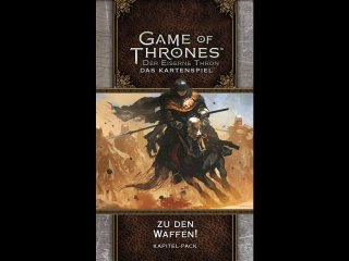 Game of Thrones: Der Eiserne Thron - Das Kartenspiel (Zweite Edition) Zu den Waffen! (Kapitel-Pack)