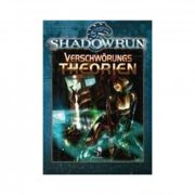 Shadowrun: Verschwörungstheorien