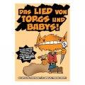 Kobolde fressen Babys!: Das Lied von Torgs und Babys! (DE)