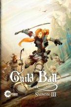 Guild Ball: Saison III (DE)
