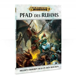 Warhammer Age of Sigmar: Pfad des Ruhms