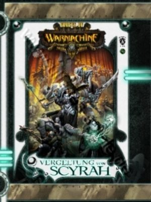 Warmachine: Vergeltung von Scyrah Softcover dt.