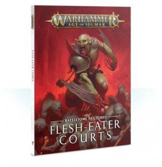 Warhammer Age Of Sigmar: Battletome des Toedes - Flesh-Eater Courts (DE)