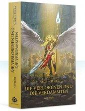 The Horus Heresy 57 - Die Verlorenen und die Verdammten -...