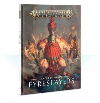 Warhammer Age Of Sigmar: Battletome der Ordnung - Fyreslayers (DE)