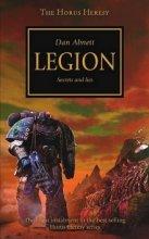 The Horus Heresy 7 - Legion - Secrets and Lies