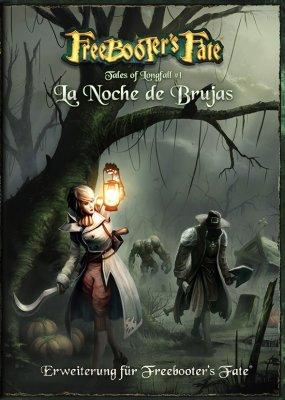 Freebooters Fate-Tales of Longfall #1 - La Noche de Brujas (DE)