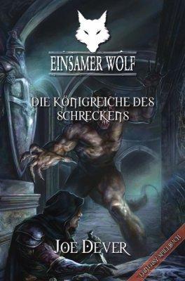 Einsamer Wolf Band 6 - Die Königreiche des Schreckens