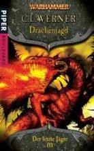 Warhammer Fantasy: Drachenjagd - Der letzte Jäger III