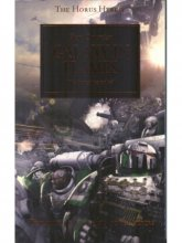 The Horus Heresy 3 - Galaxy in Flames - The Heresy...