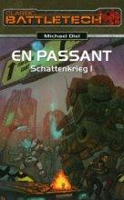Classic Battletech: Schattenkrieg I - En Passant