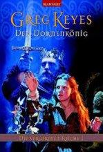Die verlorenen Reiche 1: Der Dornenkönig