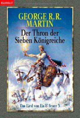 Das Lied von Eis und Feuer 03 - Der Thron der Sieben Königreiche (alte Übersetzung)