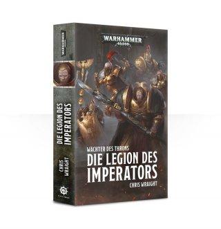 Warhammer 40000 - Wächter des Throns - Die Legion des Imperators