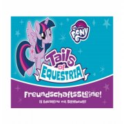 My Little Pony: Tails of Equestria - Freundschaftssteine