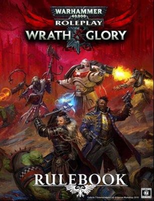 Warhammer 40K: Wrath & Glory - Rulebook (EN)