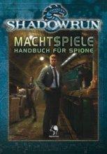Shadowrun: Machtspiele - Handbuch für Spione (DE)